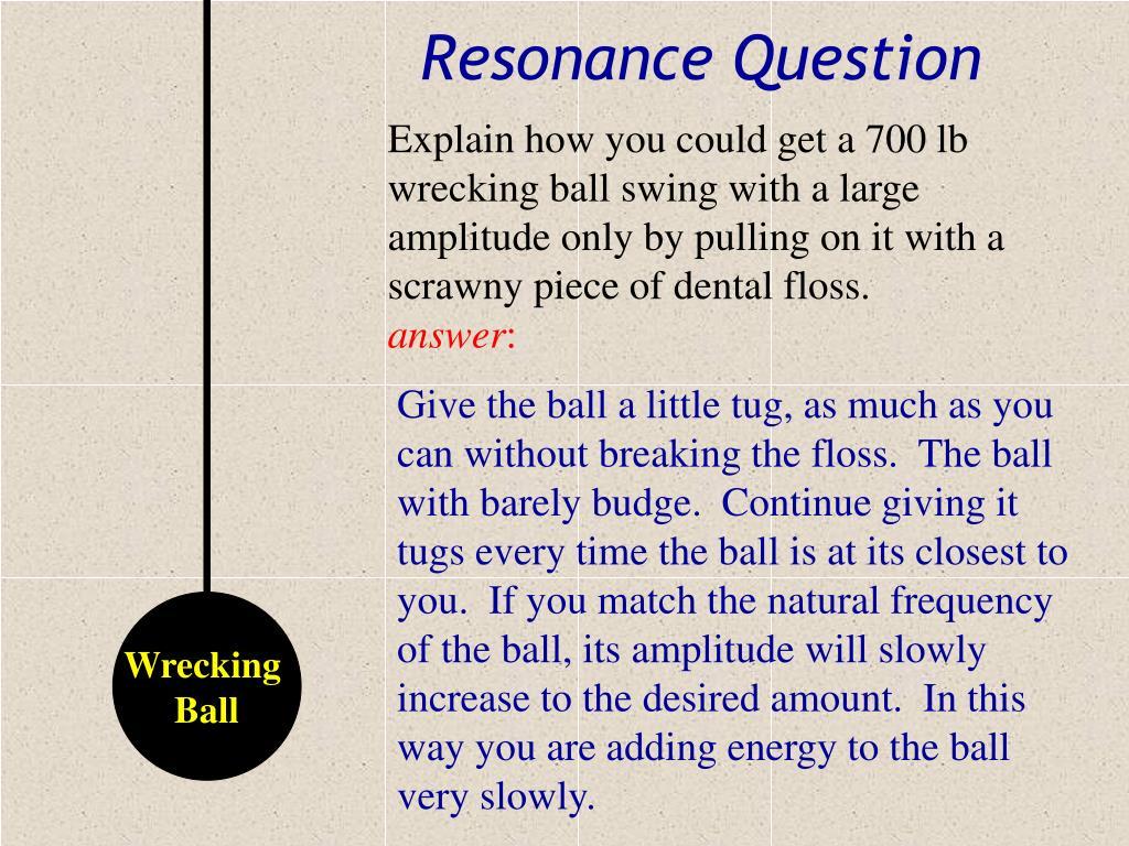 Resonance Question