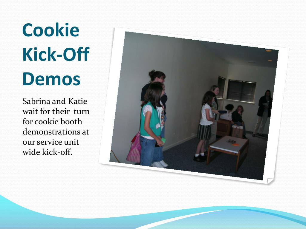 Cookie Kick-Off Demos