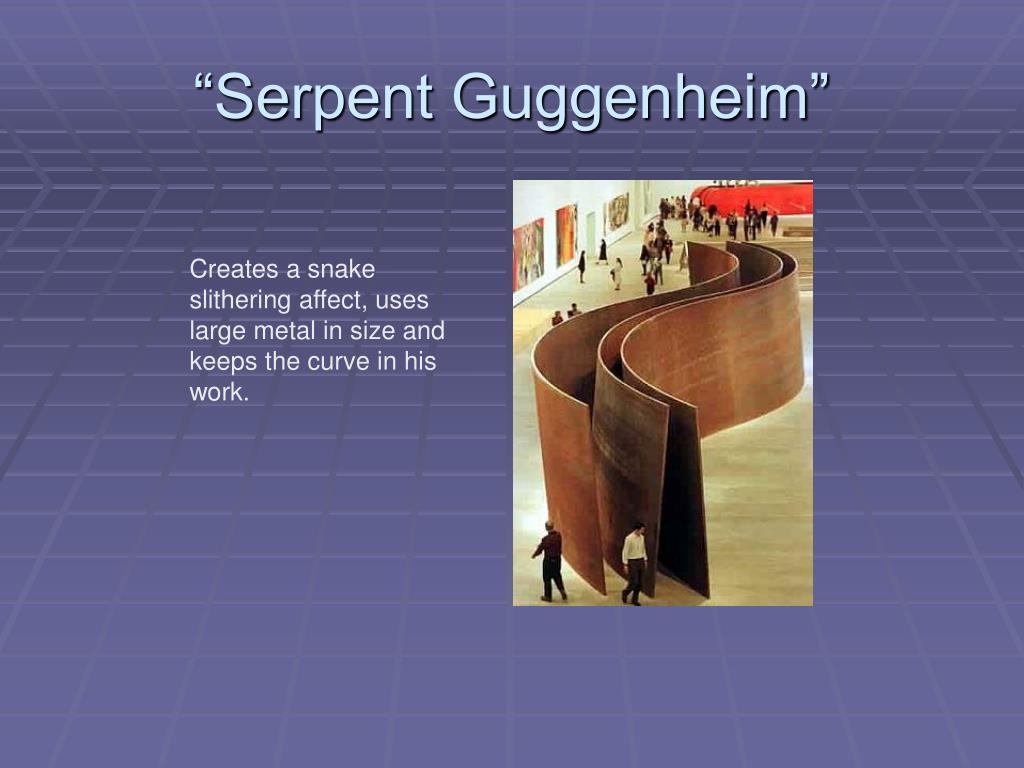 """""""Serpent Guggenheim"""""""