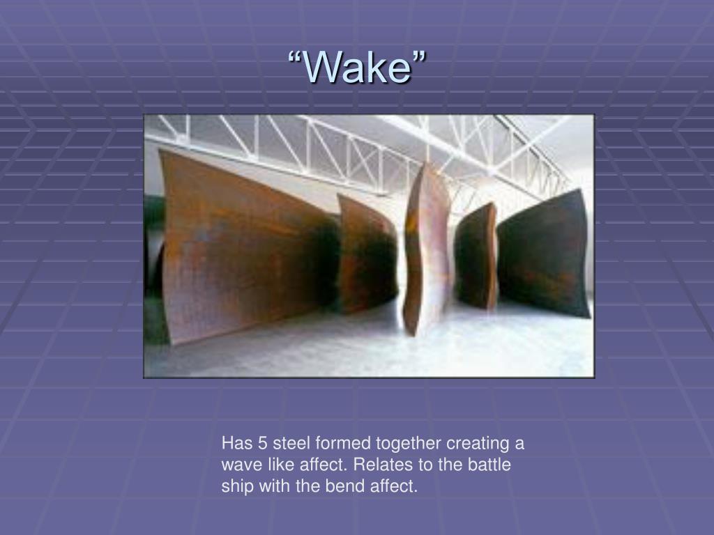 """""""Wake"""""""
