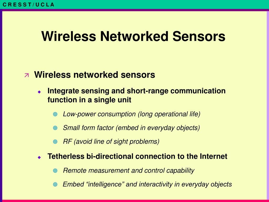 Wireless Networked Sensors