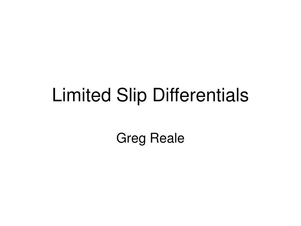 Limited Slip Differentials