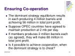 ensuring co operation