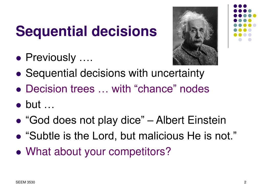 Sequential decisions