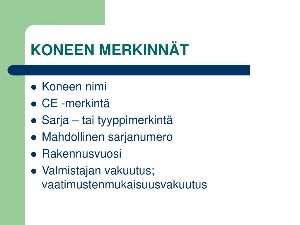 KONEEN MERKINNÄT