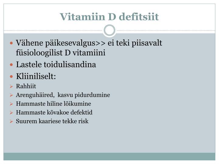Vitamiin D defitsiit