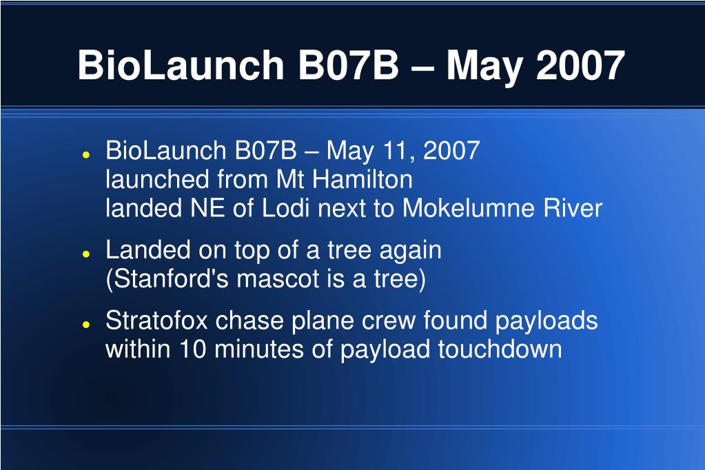 BioLaunch B07B – May 2007