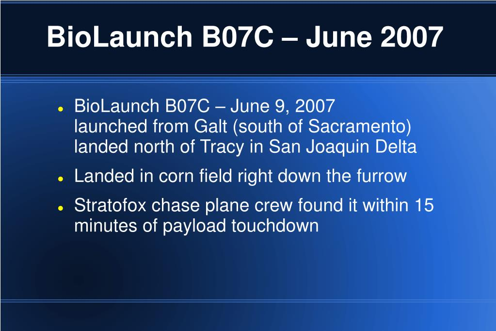 BioLaunch B07C – June 2007
