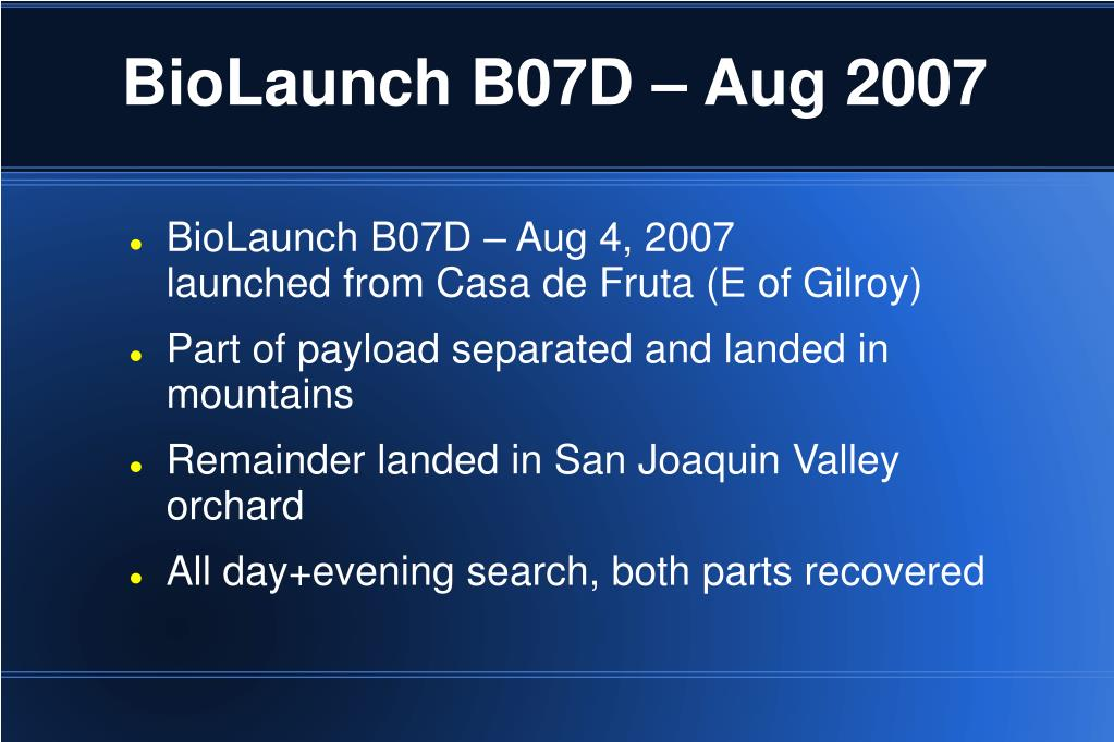 BioLaunch B07D – Aug 2007