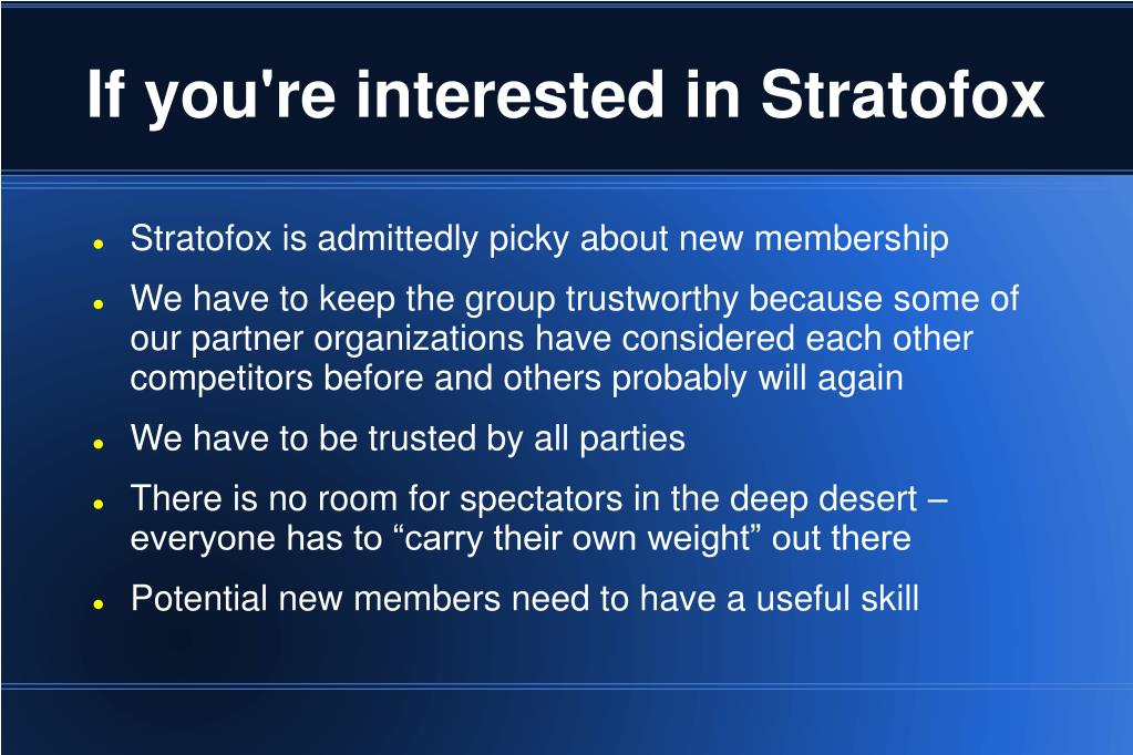 If you're interested in Stratofox