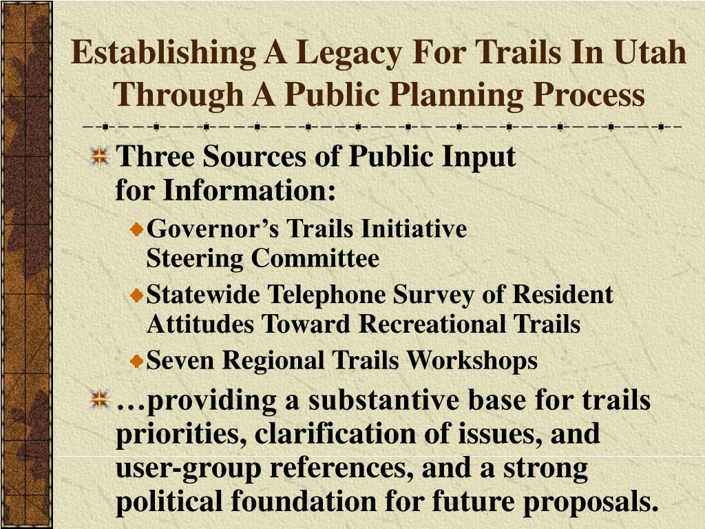 Establishing A Legacy For Trails In Utah Through A Public Planning Process