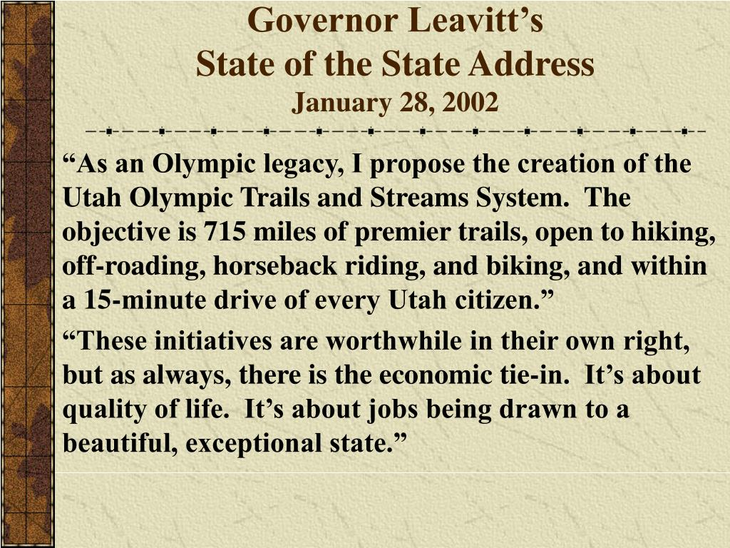 Governor Leavitt's                                State of the State Address