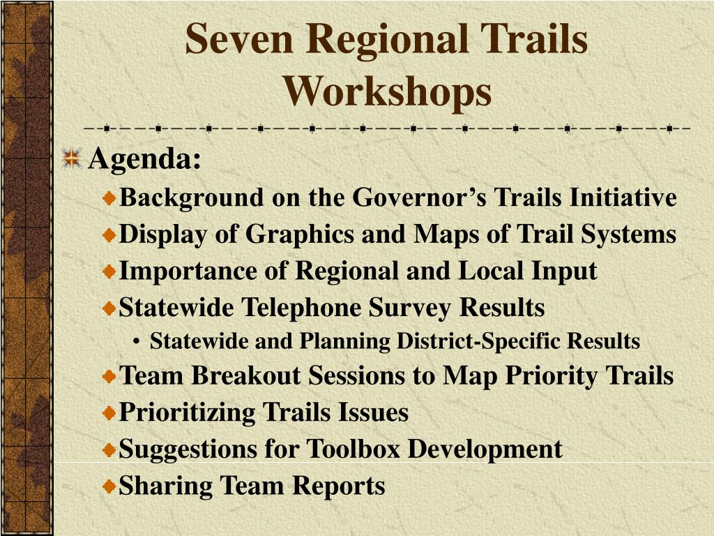 Seven Regional Trails Workshops