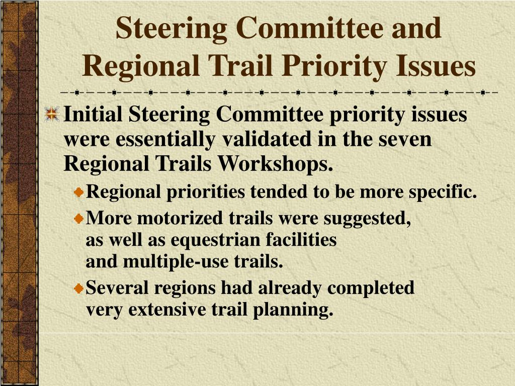 Steering Committee and Regional Trail Priority Issues