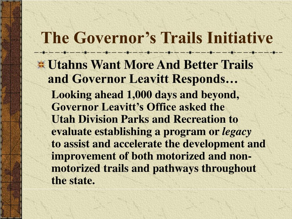 The Governor's Trails Initiative