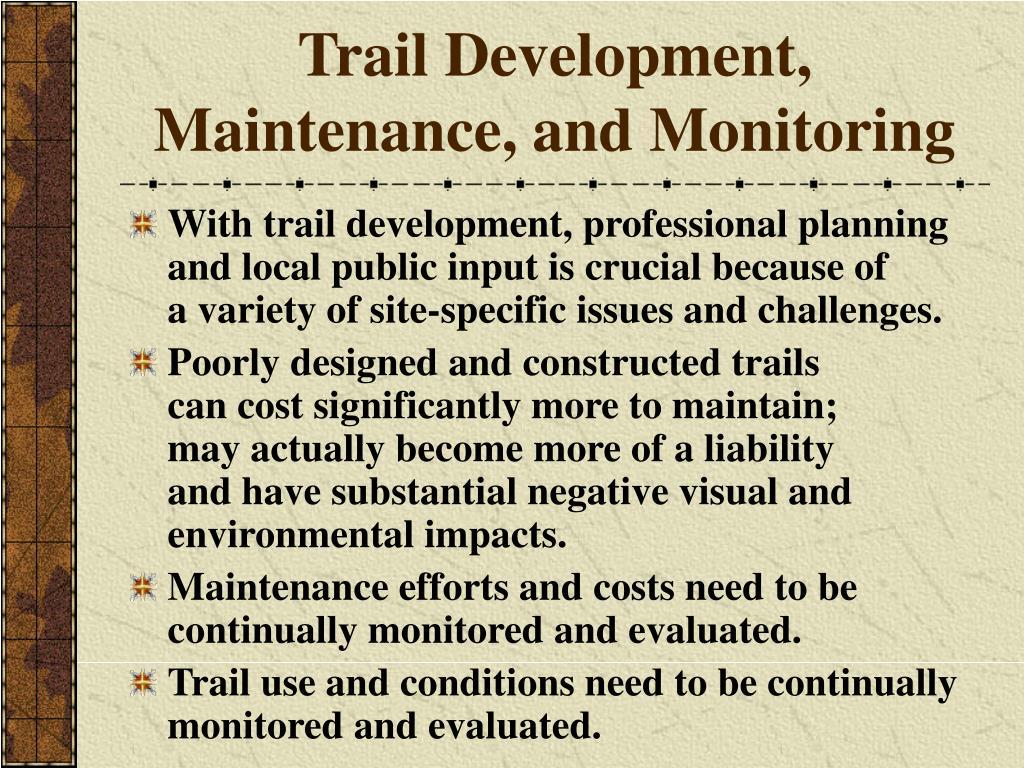 Trail Development, Maintenance, and Monitoring