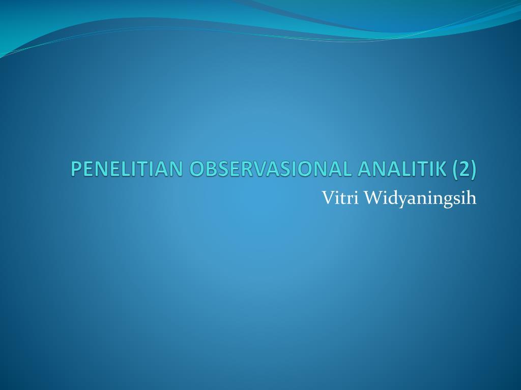 penelitian observasional analitik 2