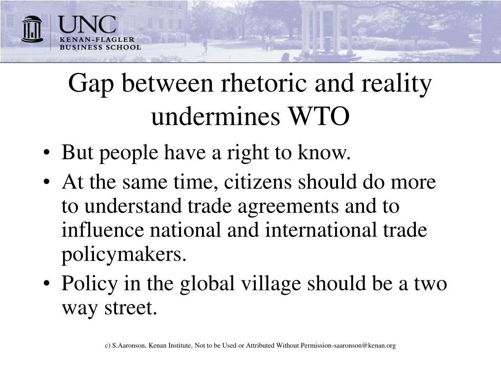 Gap between rhetoric and reality undermines WTO