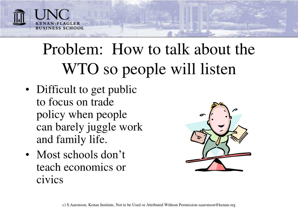 Problem:  How to talk about the WTO so people will listen