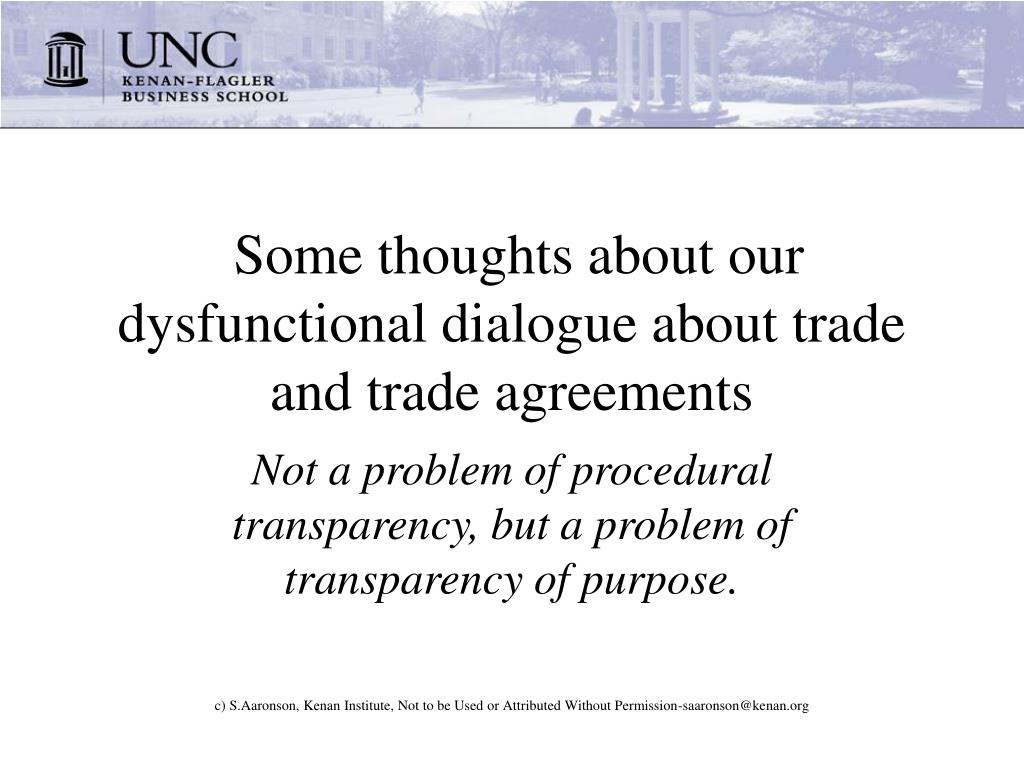 Some thoughts about our dysfunctional dialogue about trade and trade agreements