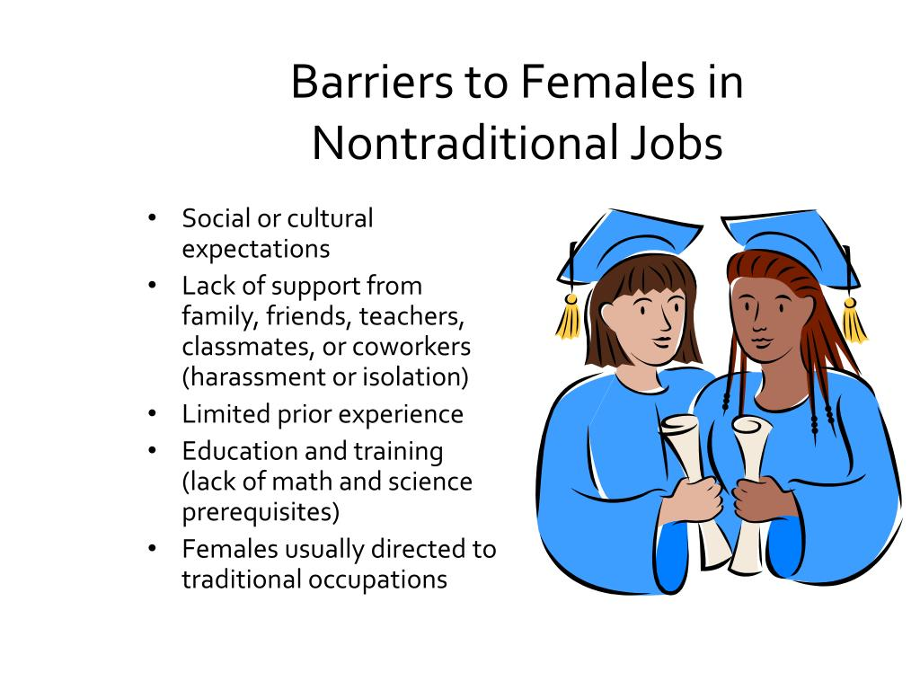 Barriers to Females in Nontraditional Jobs
