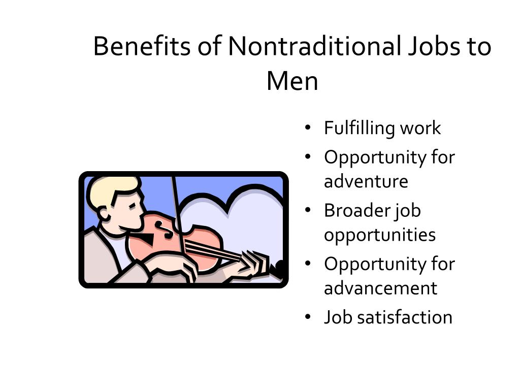 Benefits of Nontraditional Jobs to Men