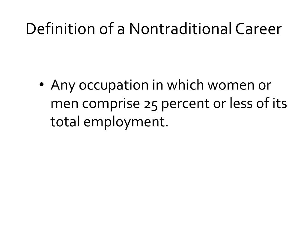 Definition of a Nontraditional Career