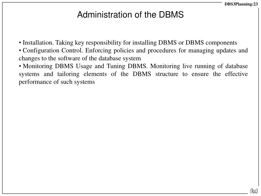 Administration of the DBMS