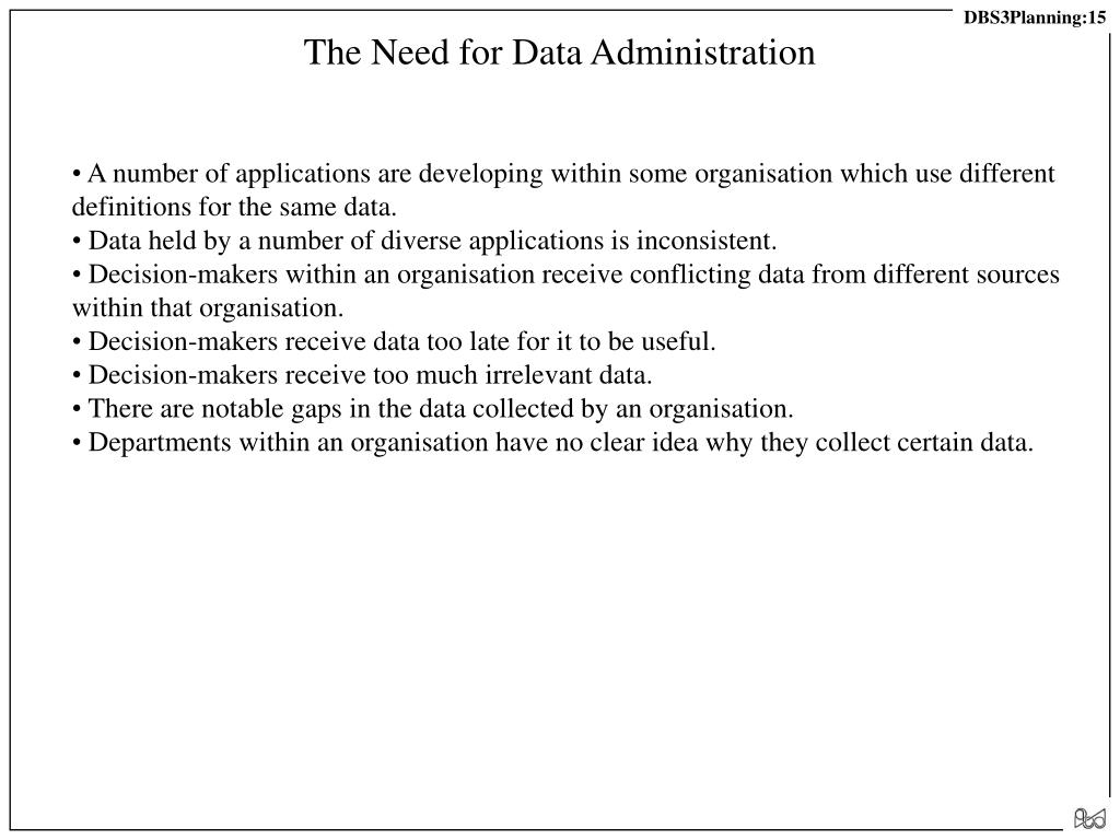 The Need for Data Administration