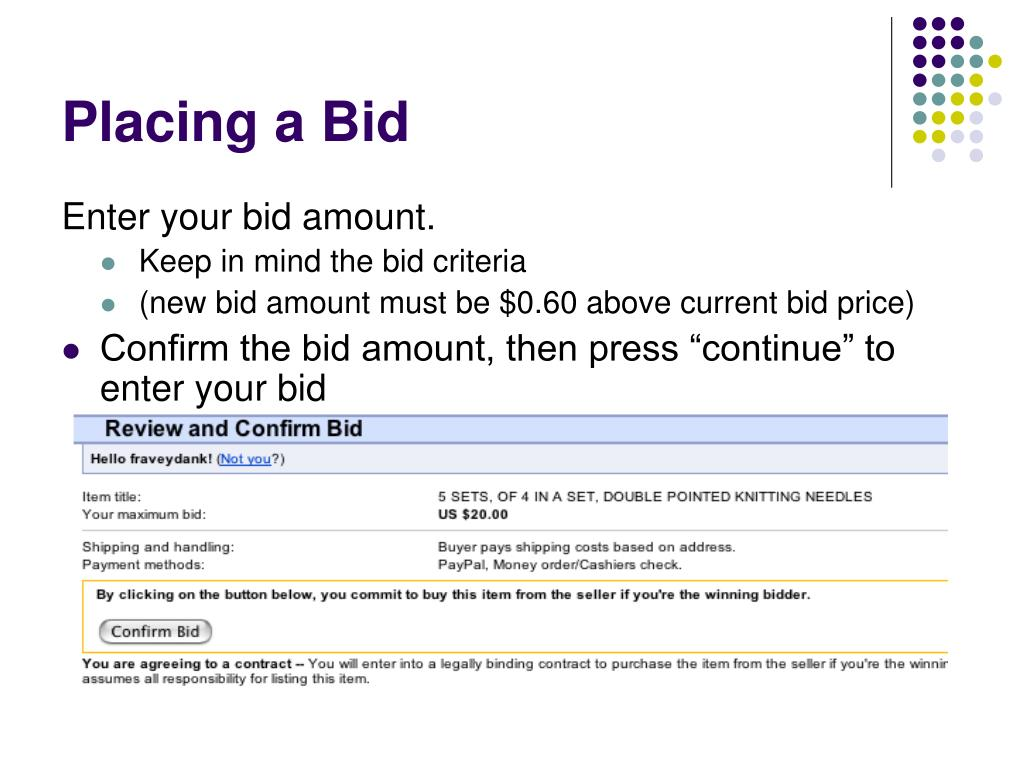 Placing a Bid