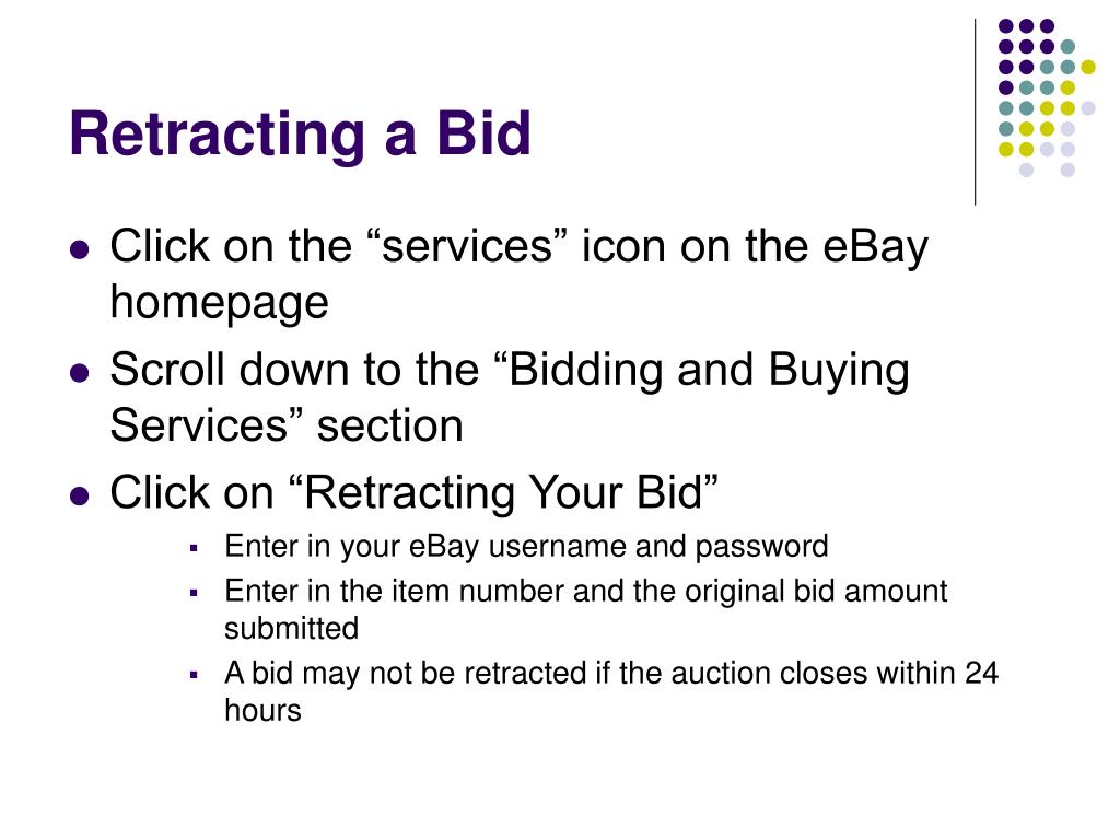 Retracting a Bid