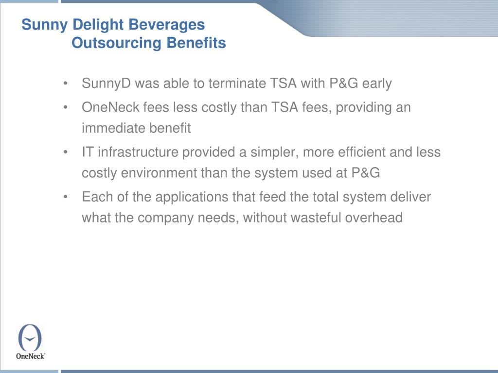Sunny Delight Beverages 	Outsourcing Benefits