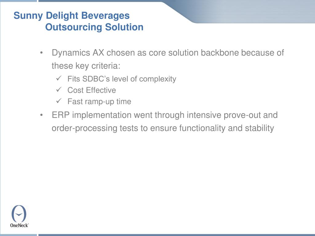 Sunny Delight Beverages	Outsourcing Solution