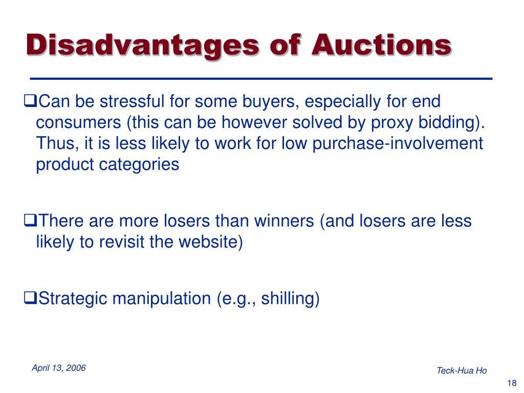 Disadvantages of Auctions