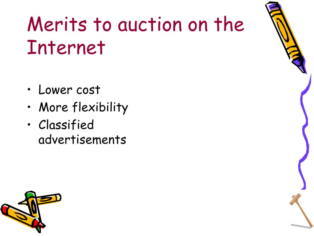 Merits to auction on the