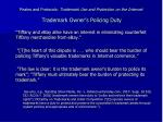 pirates and protocols trademark use and protection on the internet trademark owner s policing duty