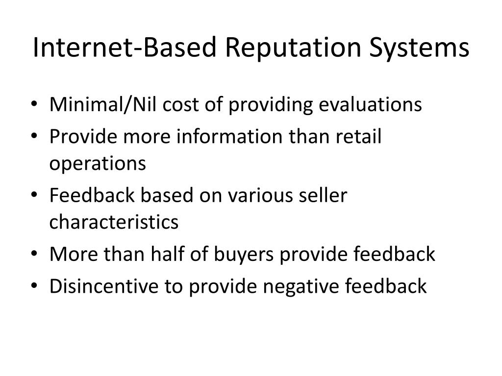 Internet-Based Reputation Systems