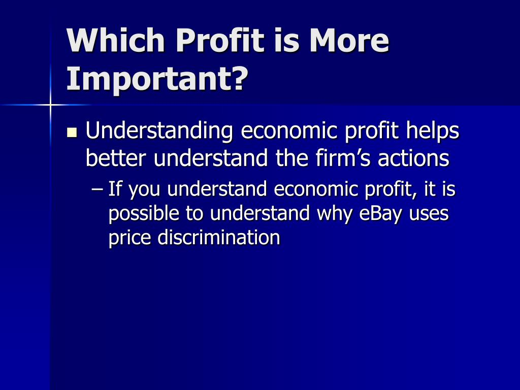 Which Profit is More Important?