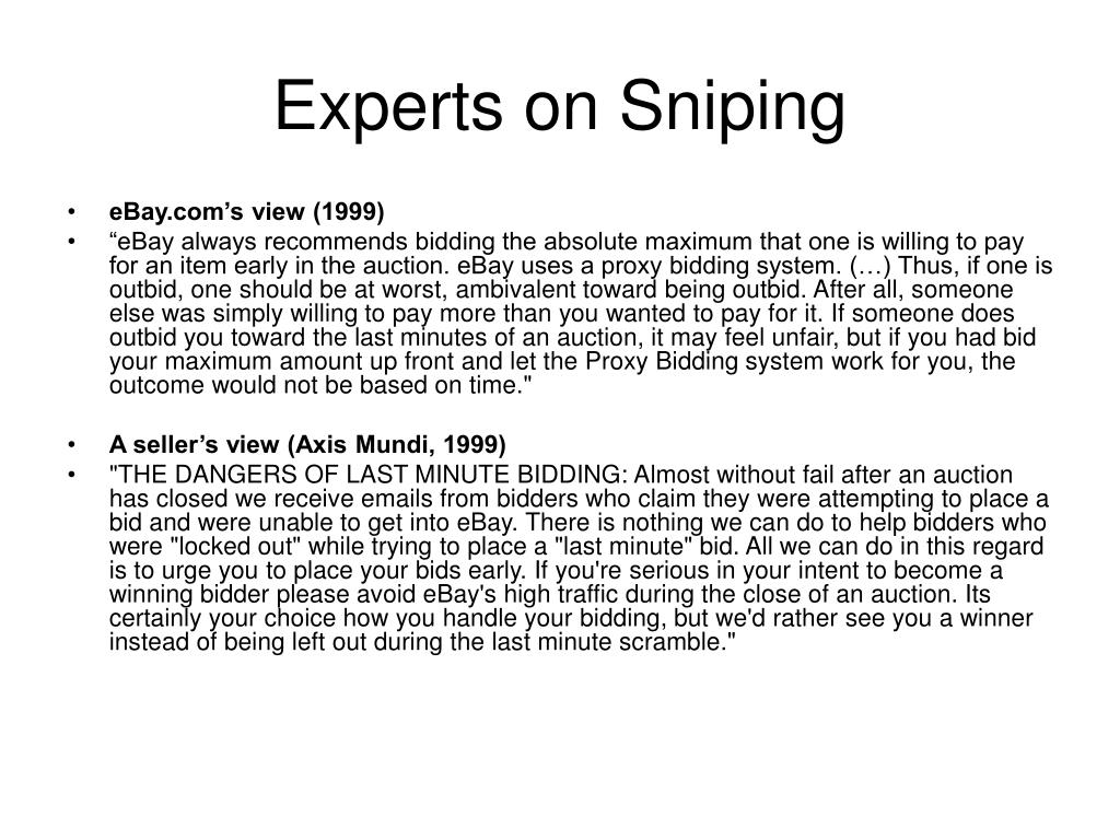 Experts on Sniping