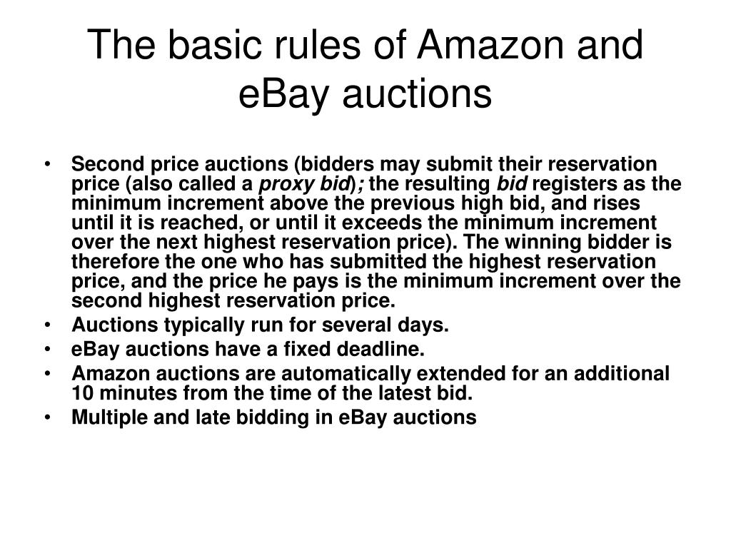 The basic rules of Amazon and eBay auctions