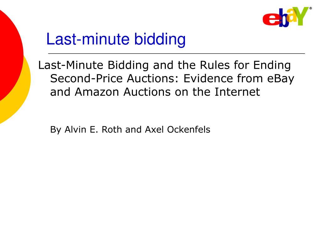 Last-minute bidding