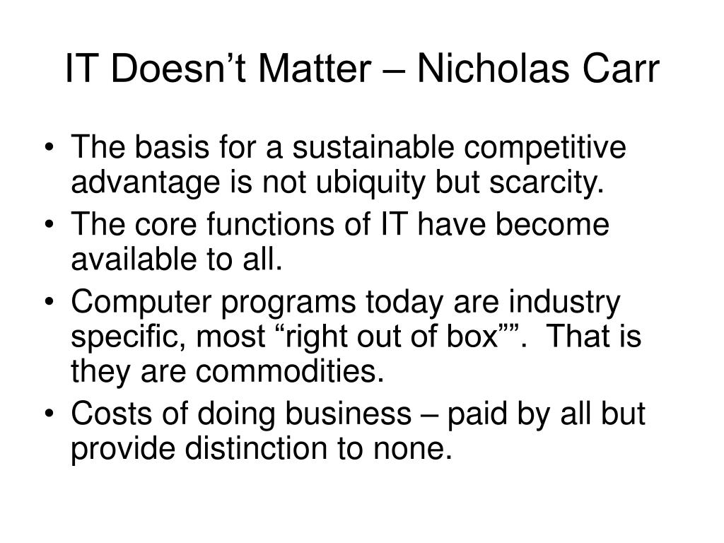 IT Doesn't Matter – Nicholas Carr