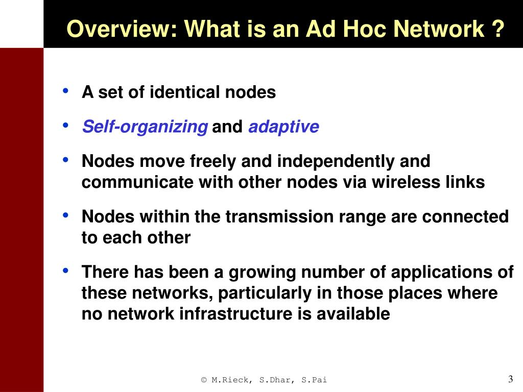 Overview: What is an Ad Hoc Network ?