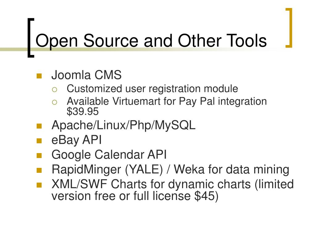 Open Source and Other Tools