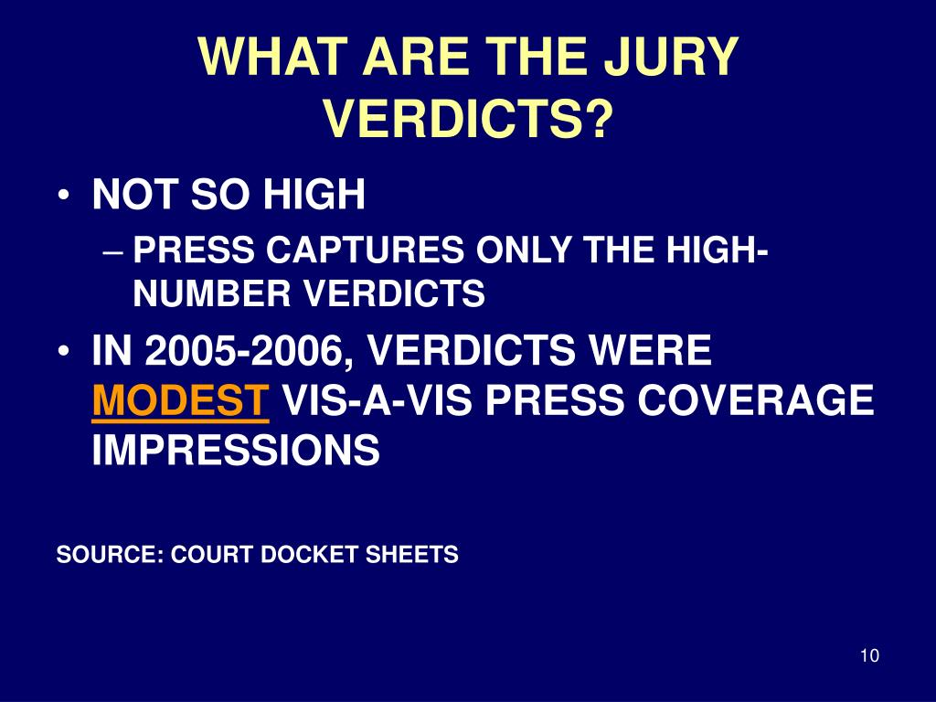 WHAT ARE THE JURY VERDICTS?