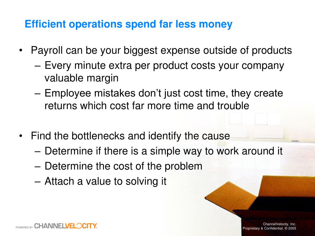 Efficient operations spend far less money