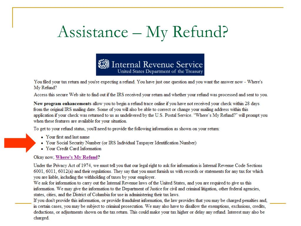 Assistance – My Refund?