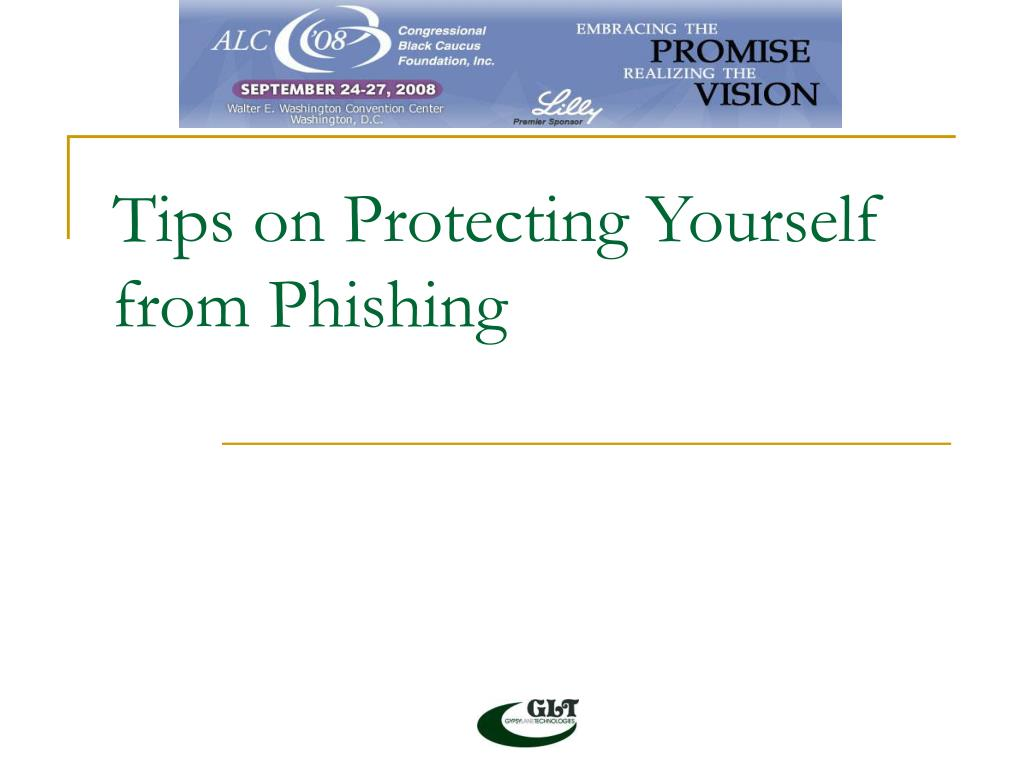Tips on Protecting Yourself from Phishing