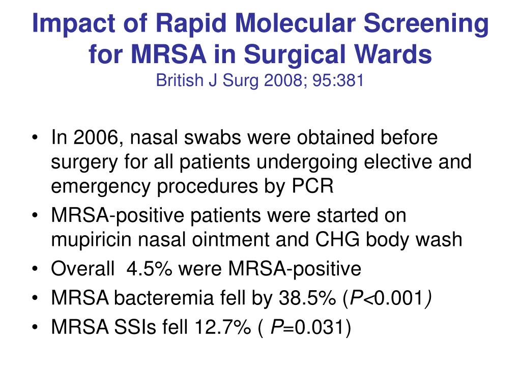 Impact of Rapid Molecular Screening for MRSA in Surgical Wards