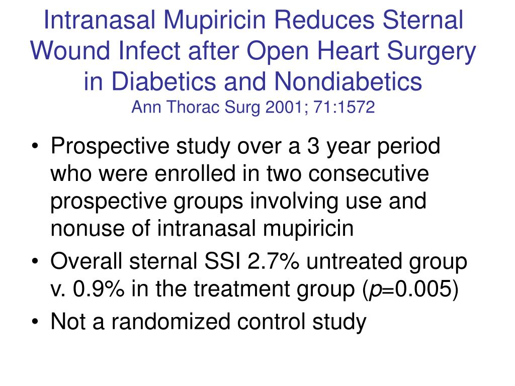 Intranasal Mupiricin Reduces Sternal Wound Infect after Open Heart Surgery in Diabetics and Nondiabetics